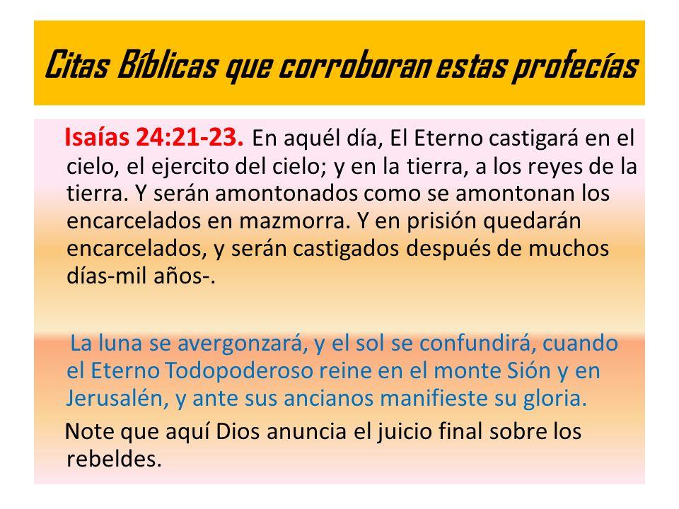 Citas Bíblicas que corroboran estas profecías
