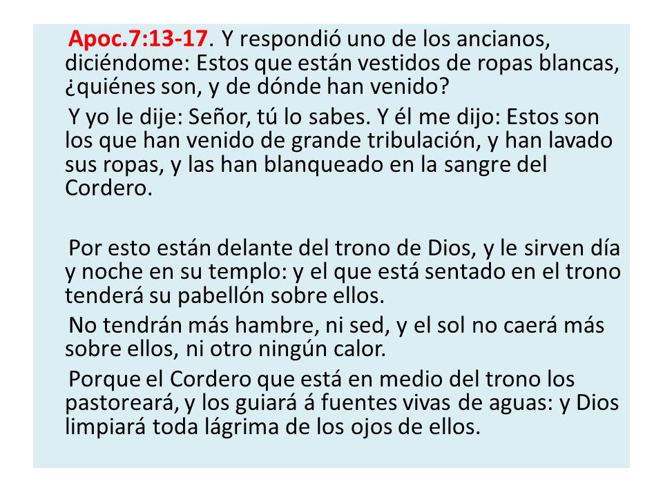 Apoc.7:13-17.