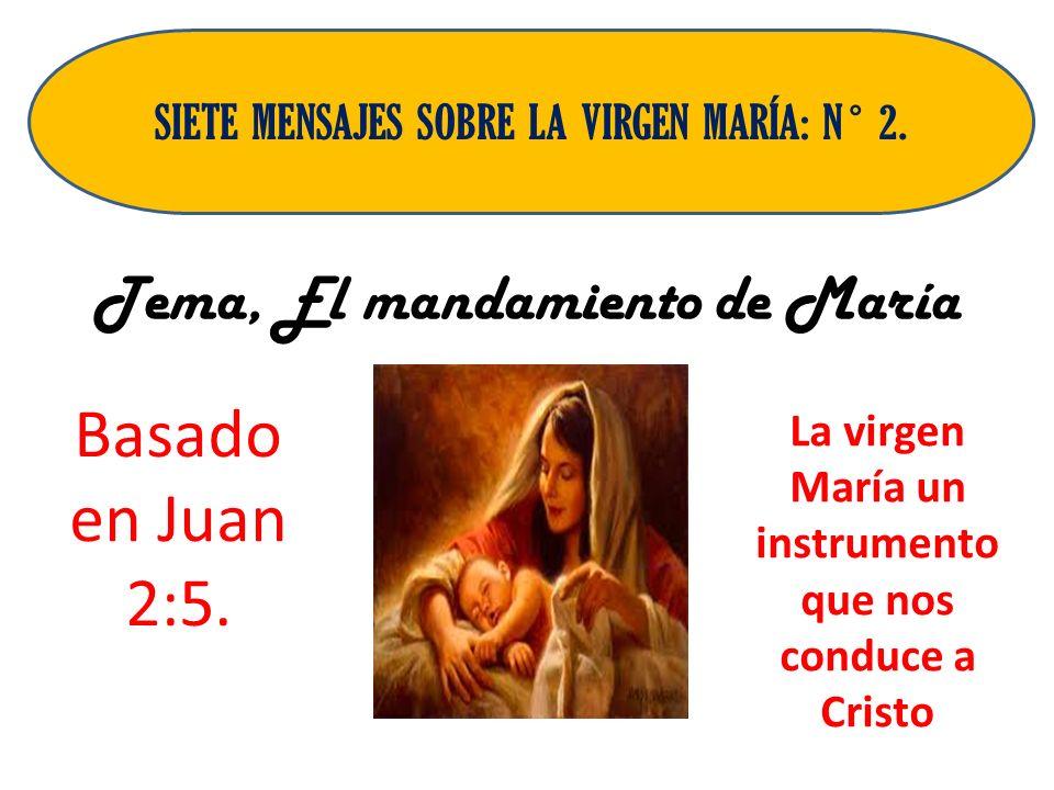 Tema, El mandamiento de María