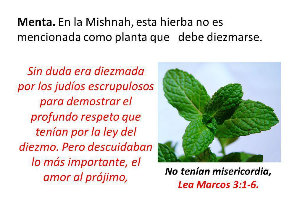 No tenían misericordia, Lea Marcos 3:1-6.