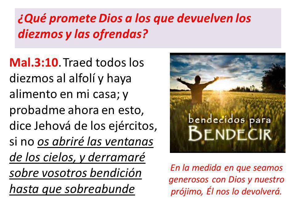 ¿Qué promete Dios a los que devuelven los diezmos y las ofrendas