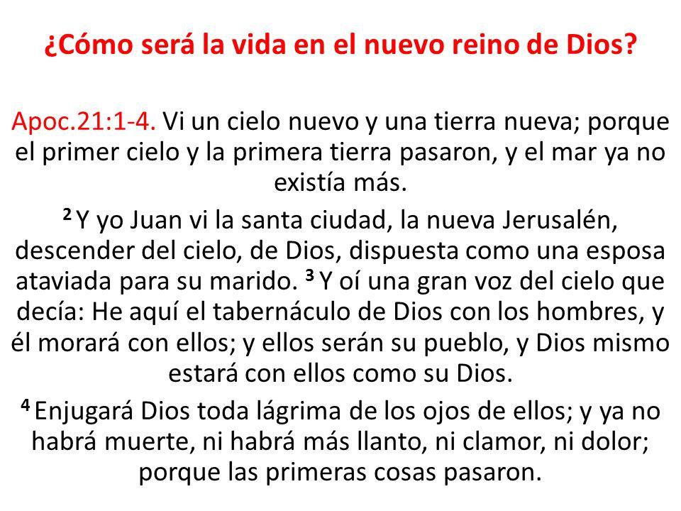¿Cómo será la vida en el nuevo reino de Dios