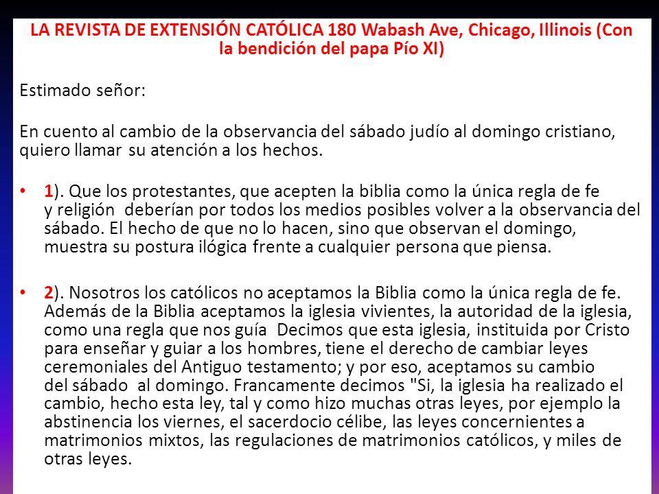 LA REVISTA DE EXTENSIÓN CATÓLICA 180 Wabash Ave, Chicago, Illinois (Con la bendición del papa Pío XI)