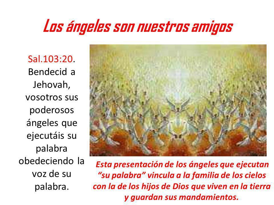 Los ángeles son nuestros amigos
