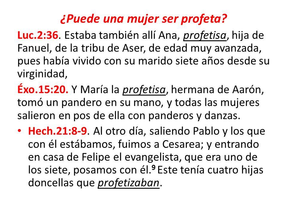 ¿Puede una mujer ser profeta