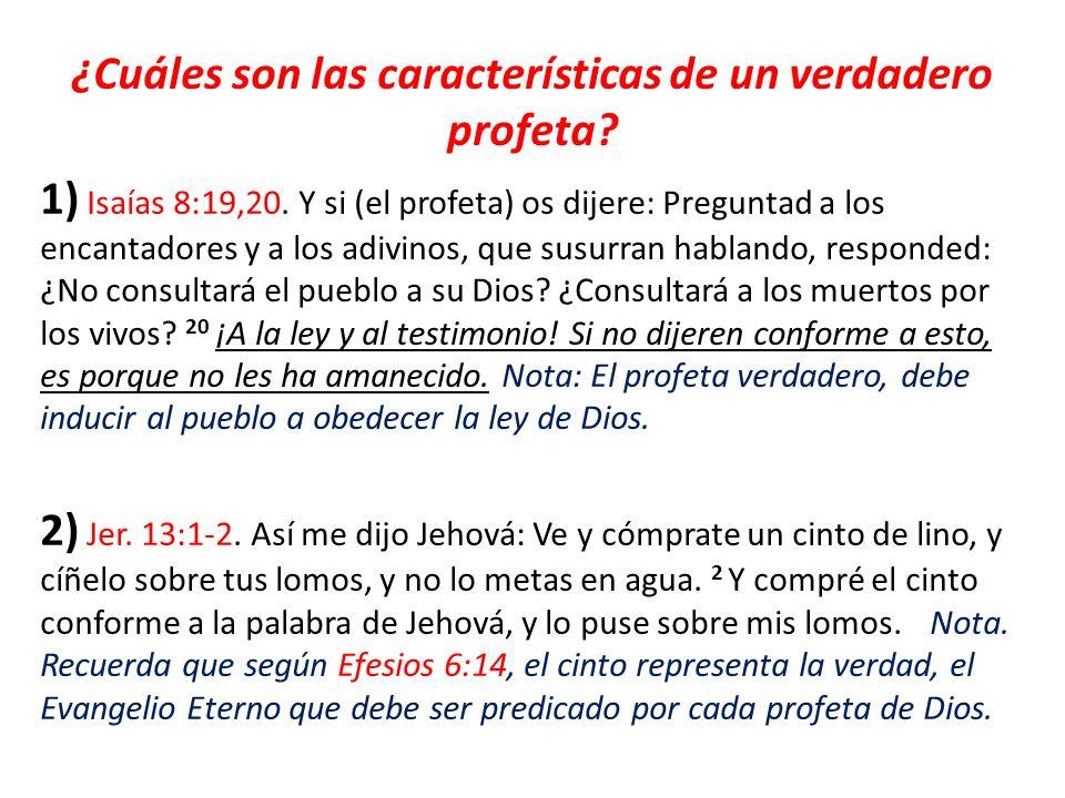 ¿Cuáles son las características de un verdadero profeta