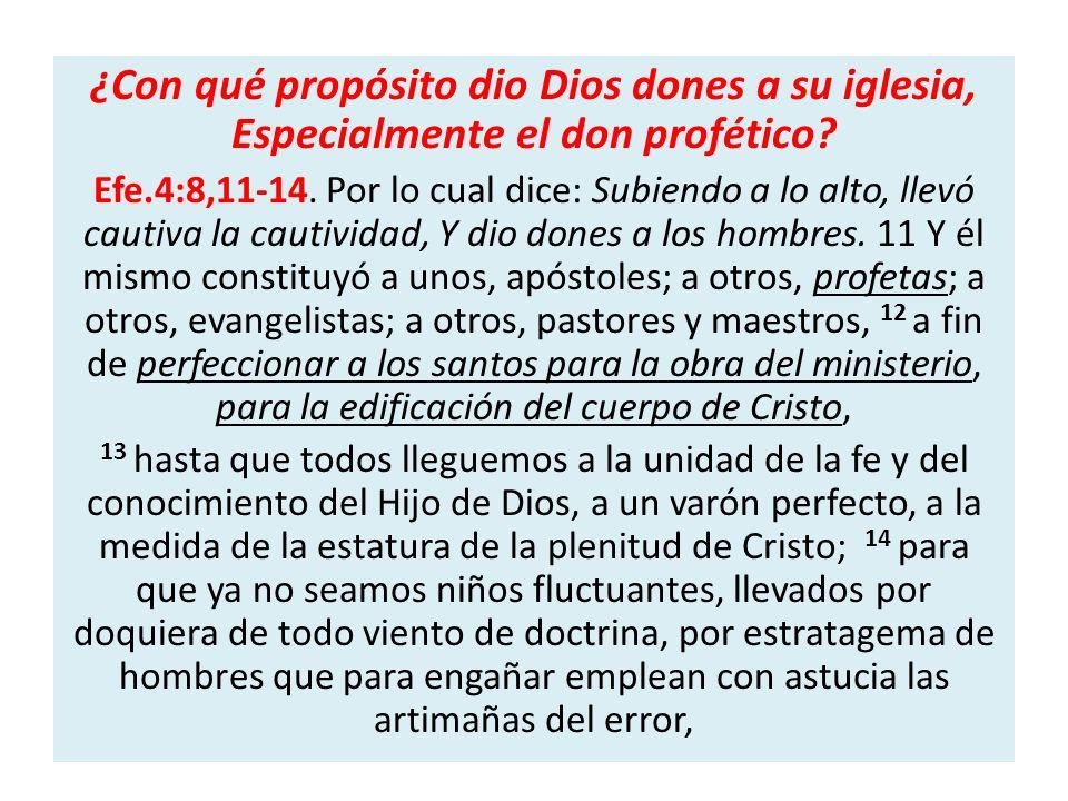 ¿Con qué propósito dio Dios dones a su iglesia, Especialmente el don profético