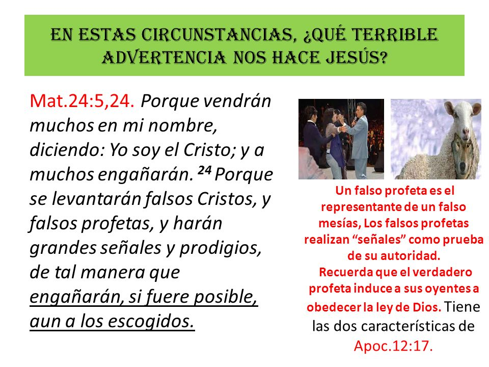 En estas circunstancias, ¿Qué terrible advertencia nos hace Jesús