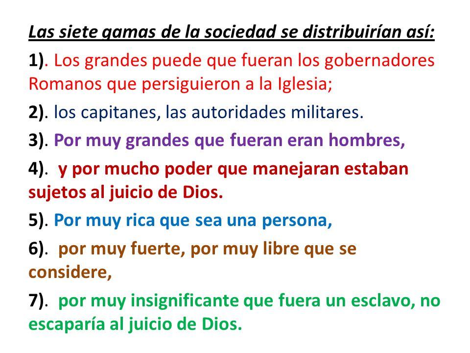 Las siete gamas de la sociedad se distribuirían así: