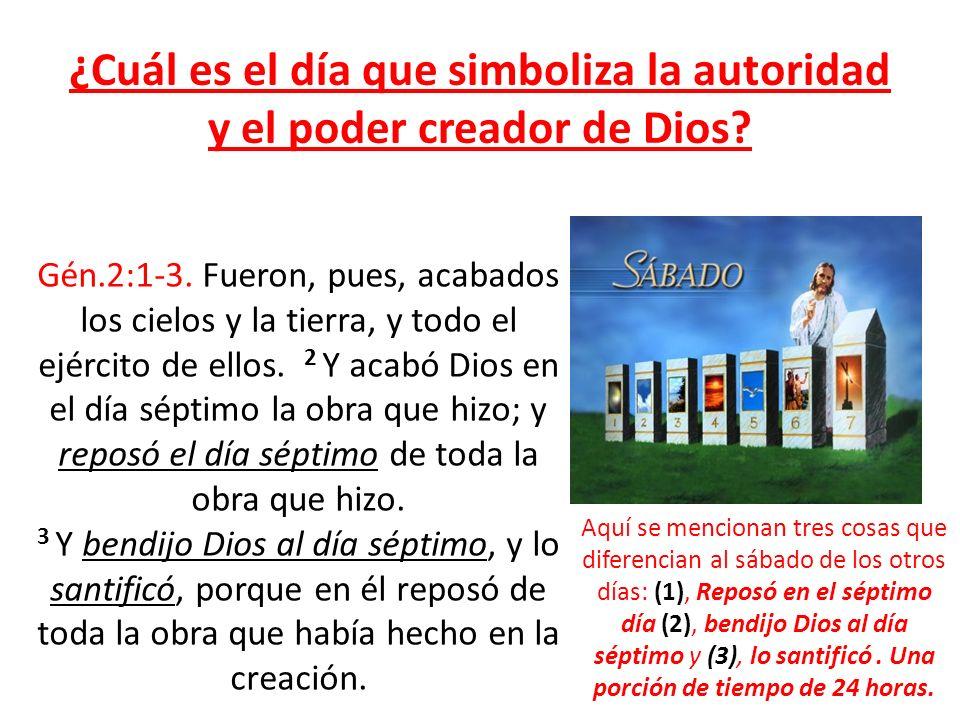 ¿Cuál es el día que simboliza la autoridad y el poder creador de Dios