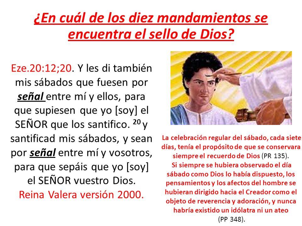 ¿En cuál de los diez mandamientos se encuentra el sello de Dios