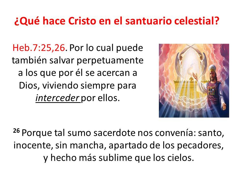 ¿Qué hace Cristo en el santuario celestial