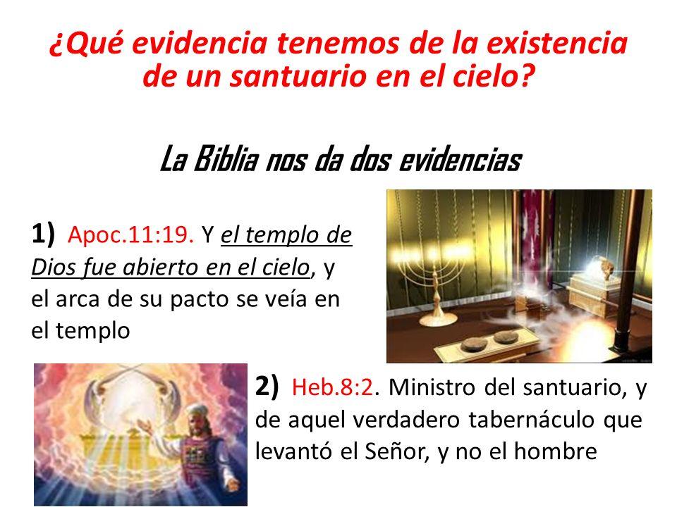 ¿Qué evidencia tenemos de la existencia de un santuario en el cielo