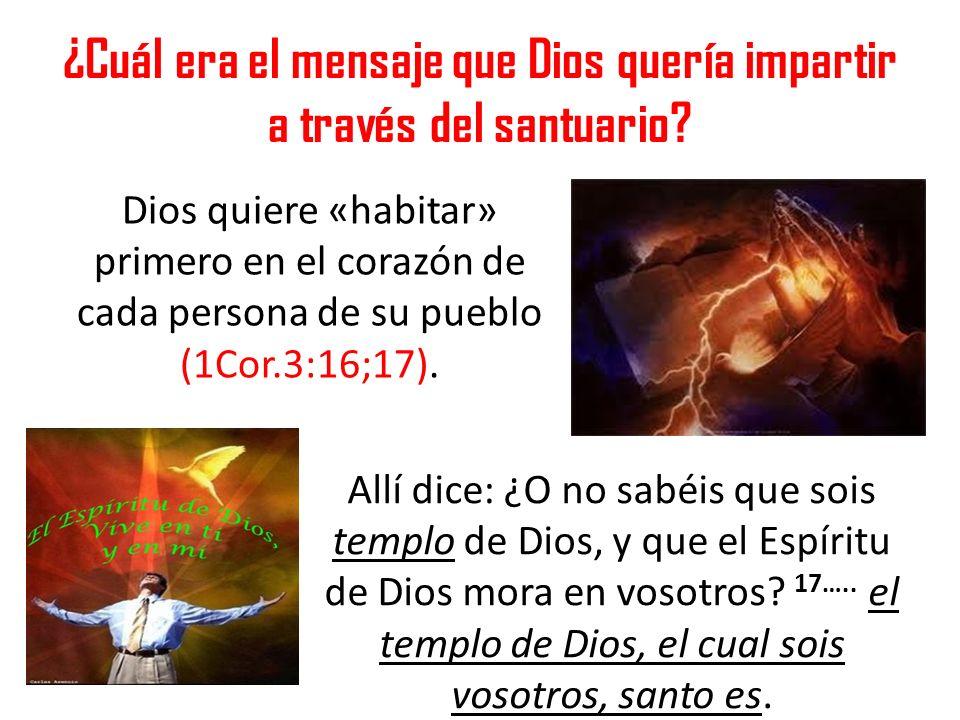 ¿Cuál era el mensaje que Dios quería impartir a través del santuario