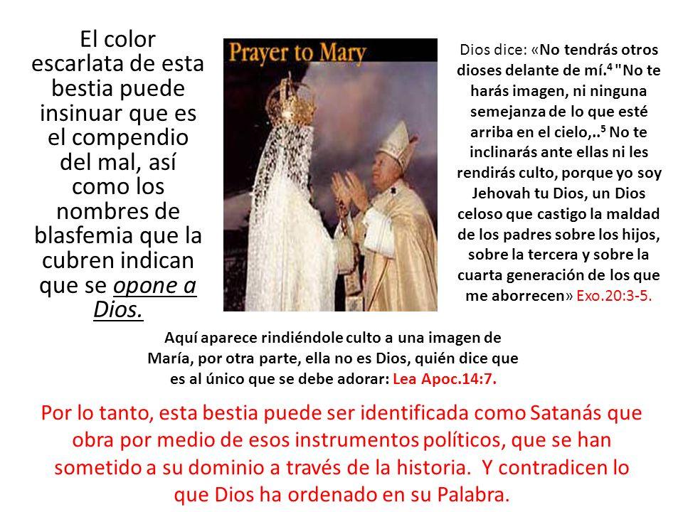 El color escarlata de esta bestia puede insinuar que es el compendio del mal, así como los nombres de blasfemia que la cubren indican que se opone a Dios.