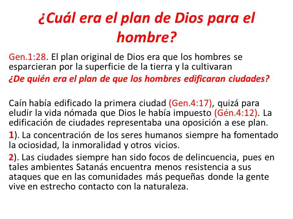 ¿Cuál era el plan de Dios para el hombre