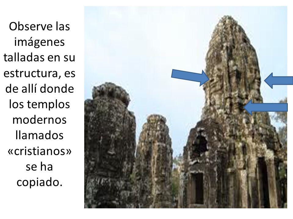 Observe las imágenes talladas en su estructura, es de allí donde los templos modernos llamados «cristianos» se ha copiado.