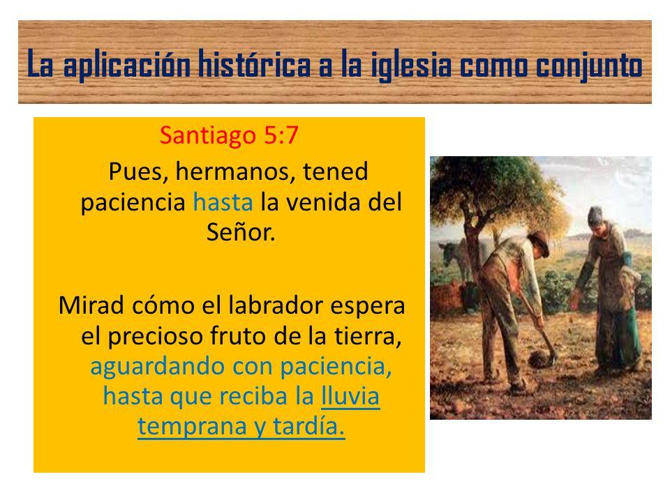La aplicación histórica a la iglesia como conjunto