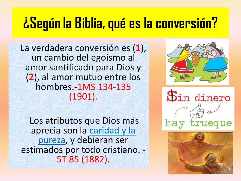 ¿Según la Biblia, qué es la conversión