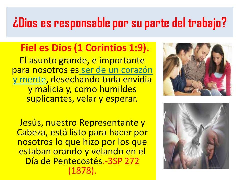¿Dios es responsable por su parte del trabajo