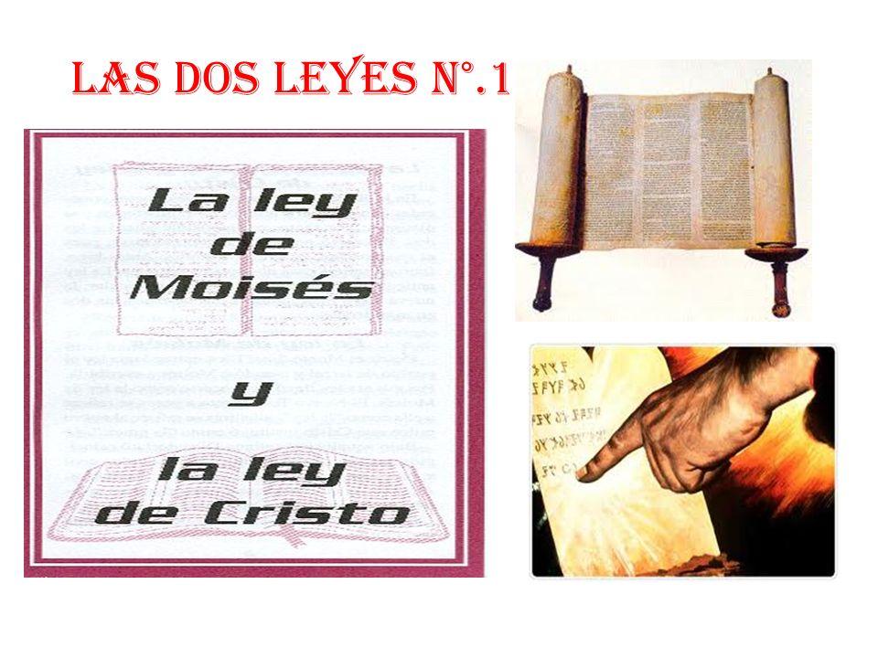 LAS DOS LEYES n°.1