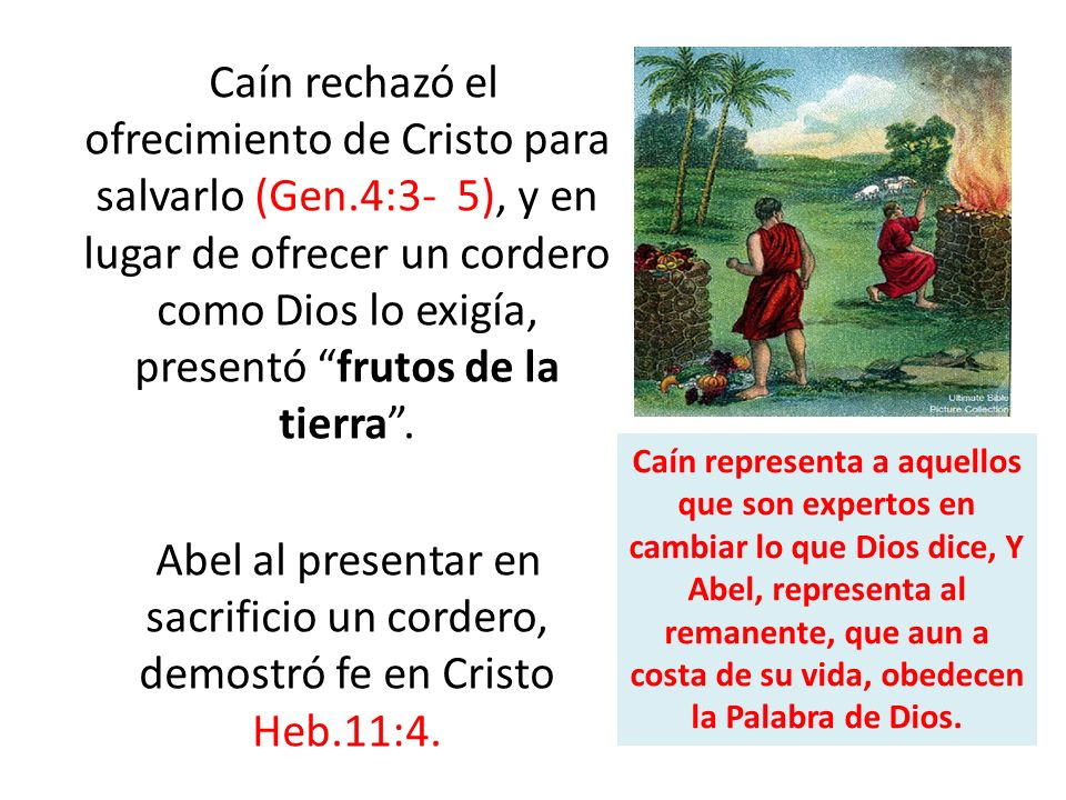 Caín rechazó el ofrecimiento de Cristo para salvarlo (Gen