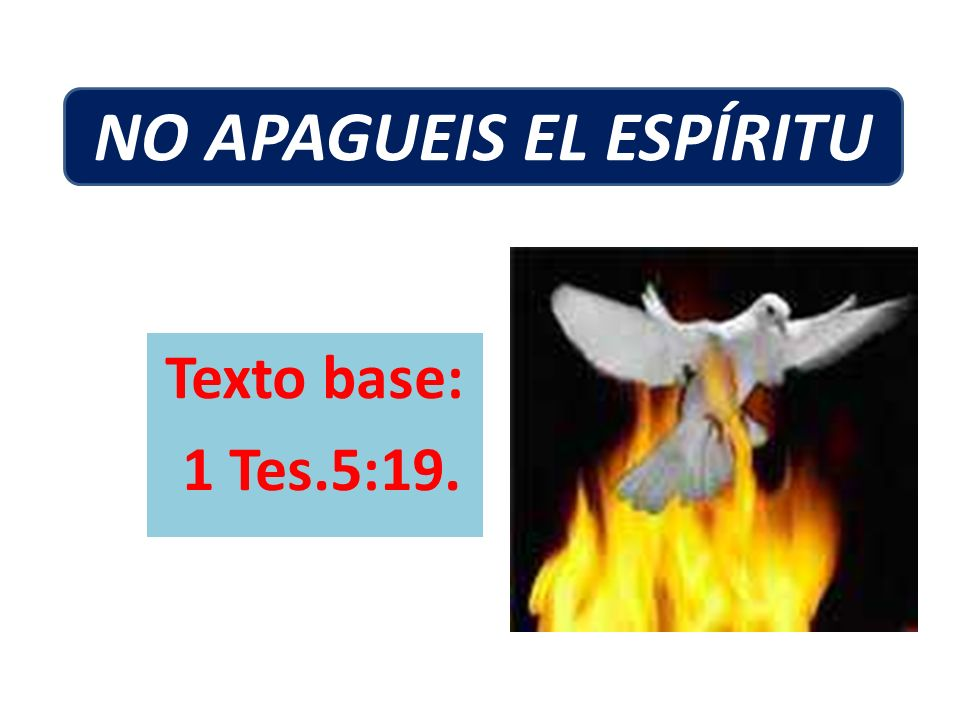 NO APAGUEIS EL ESPÍRITU
