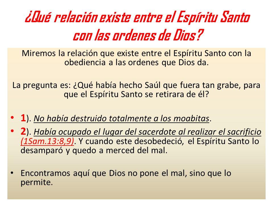 ¿Qué relación existe entre el Espíritu Santo con las ordenes de Dios