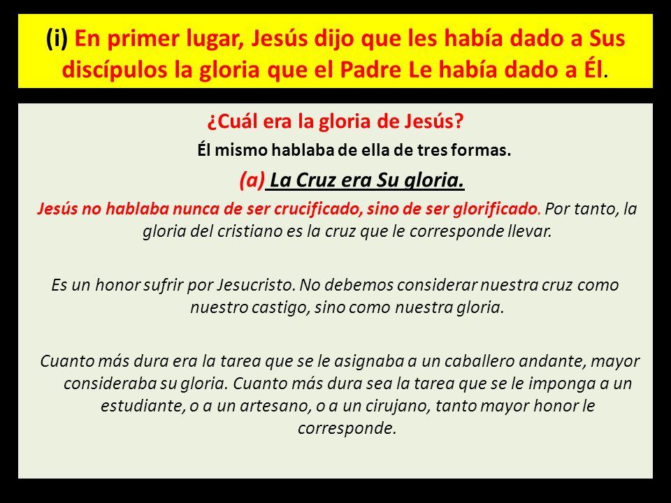 ¿Cuál era la gloria de Jesús