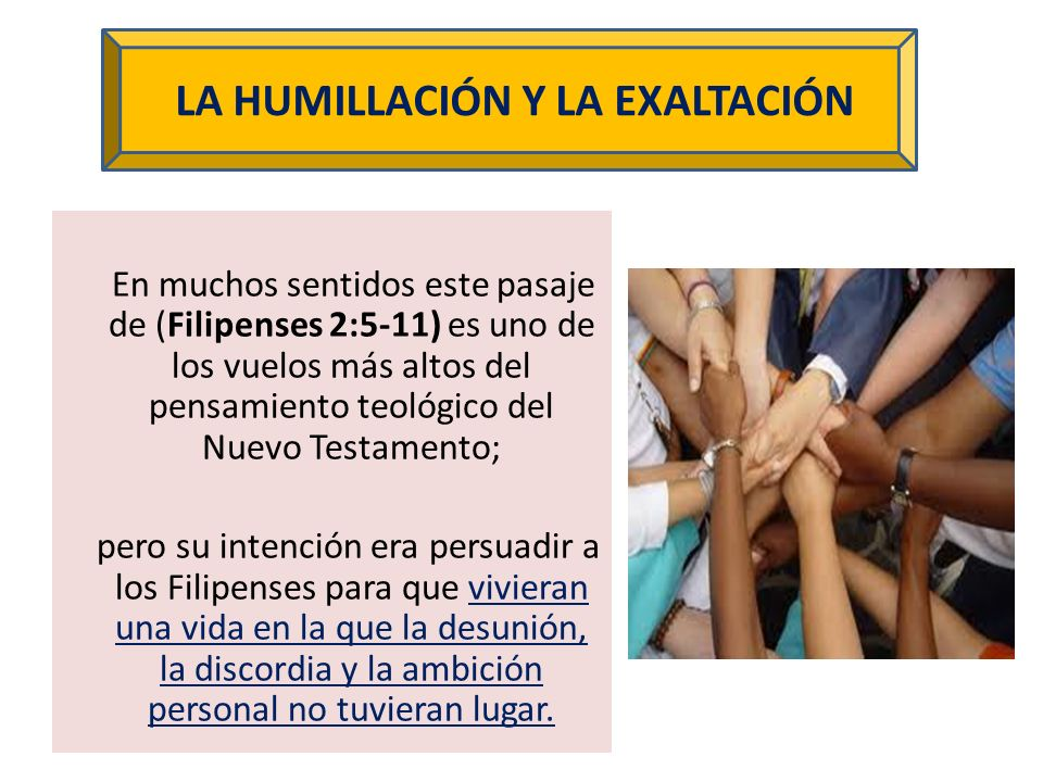 LA HUMILLACIÓN Y LA EXALTACIÓN