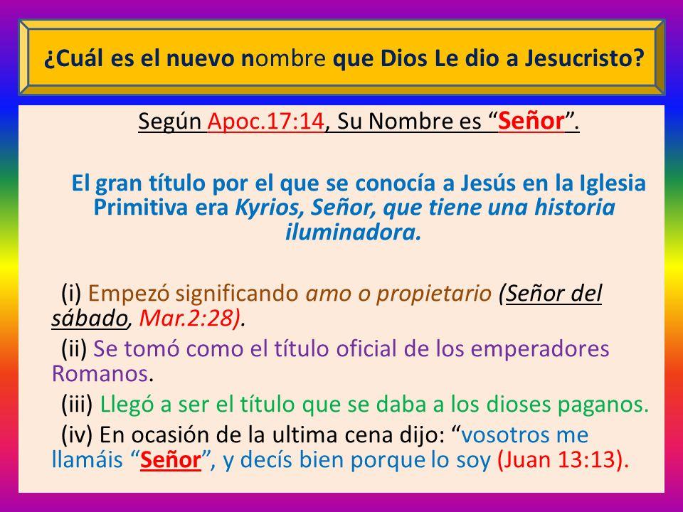 ¿Cuál es el nuevo nombre que Dios Le dio a Jesucristo