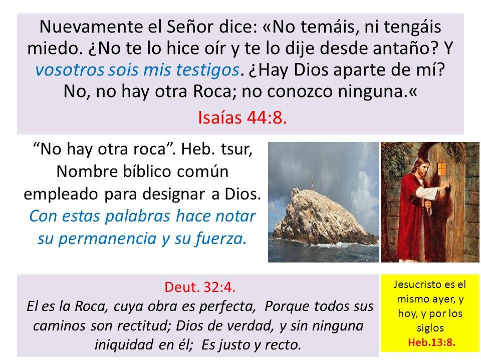 Jesucristo es el mismo ayer, y hoy, y por los siglos