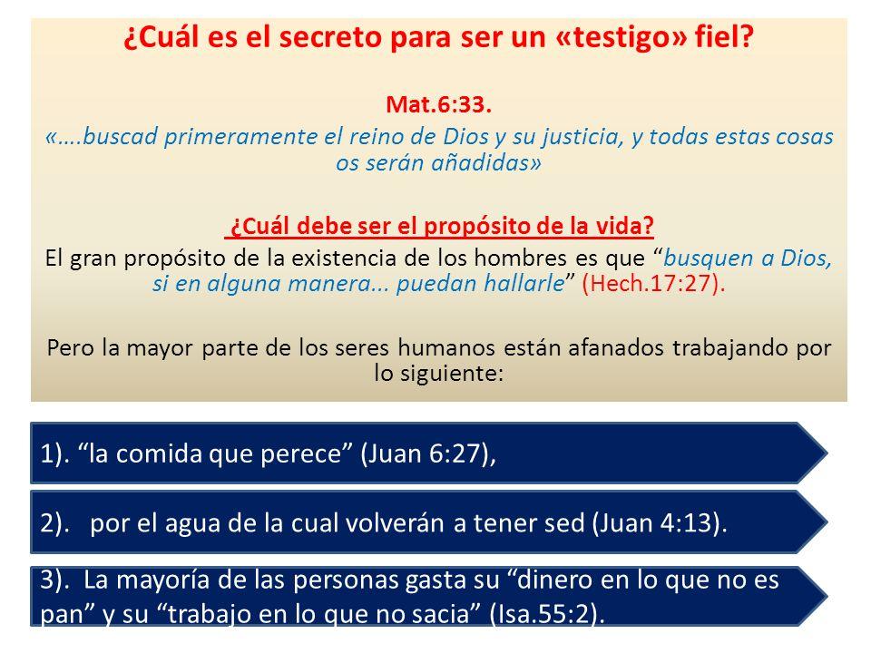 ¿Cuál es el secreto para ser un «testigo» fiel