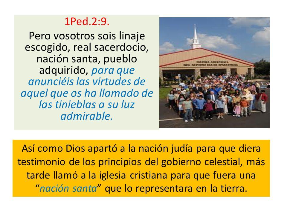 1Ped.2:9. Pero vosotros sois linaje escogido, real sacerdocio, nación santa, pueblo adquirido, para que anunciéis las virtudes de aquel que os ha llamado de las tinieblas a su luz admirable.