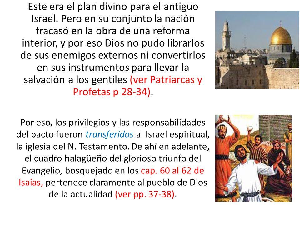 Este era el plan divino para el antiguo Israel