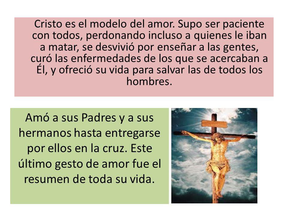 Cristo es el modelo del amor