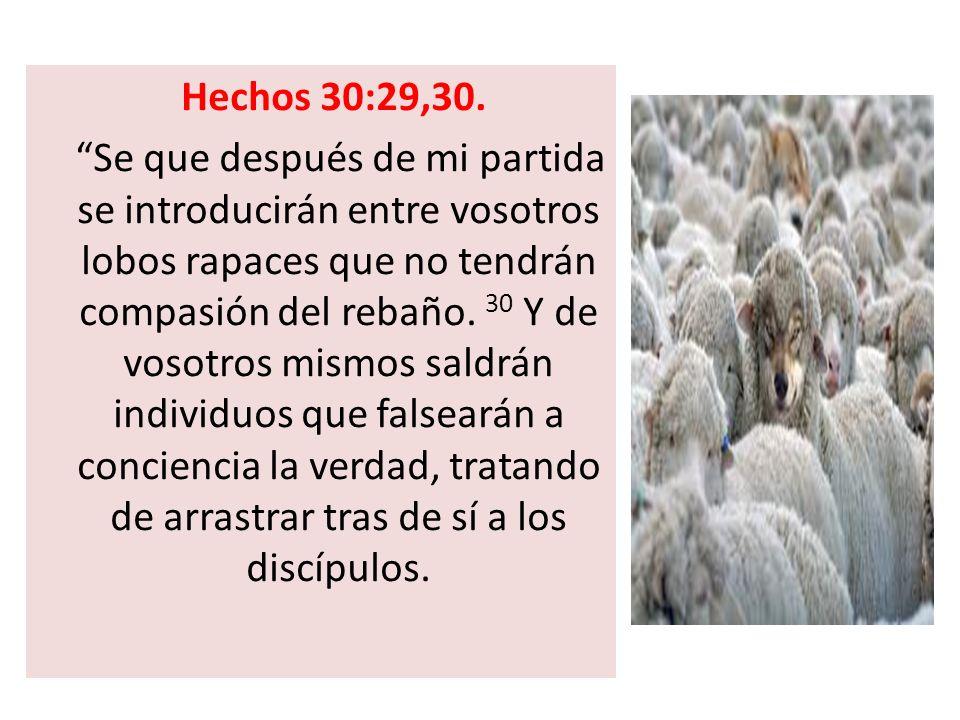 Hechos 30:29,30.