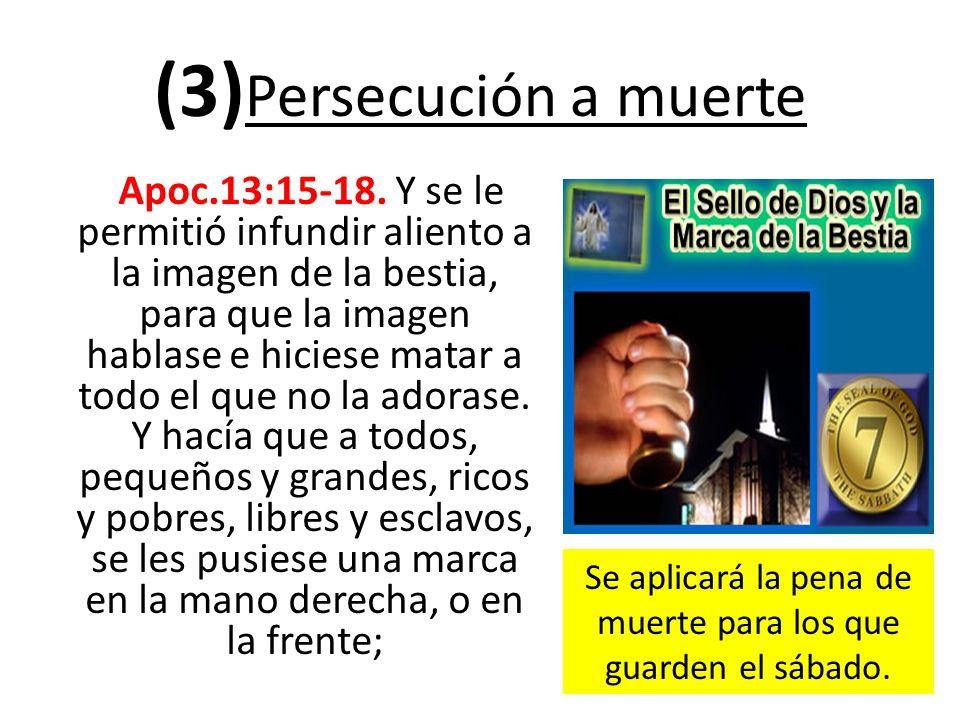 (3)Persecución a muerte