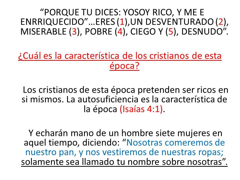 ¿Cuál es la característica de los cristianos de esta época