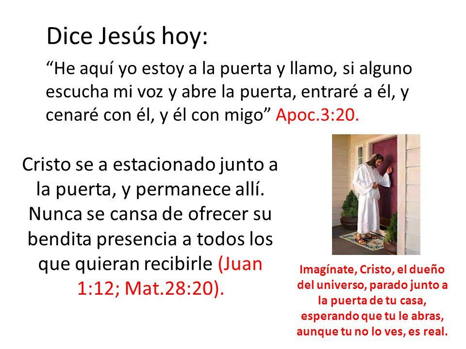 Dice Jesús hoy: