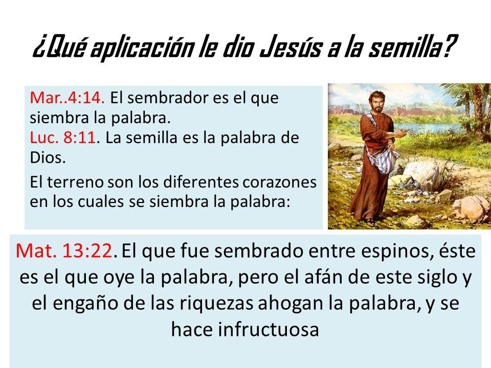¿Qué aplicación le dio Jesús a la semilla