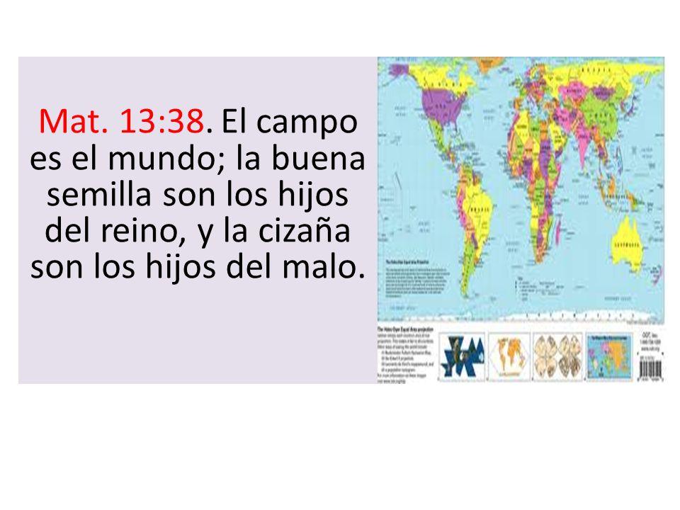 Mat. 13:38.