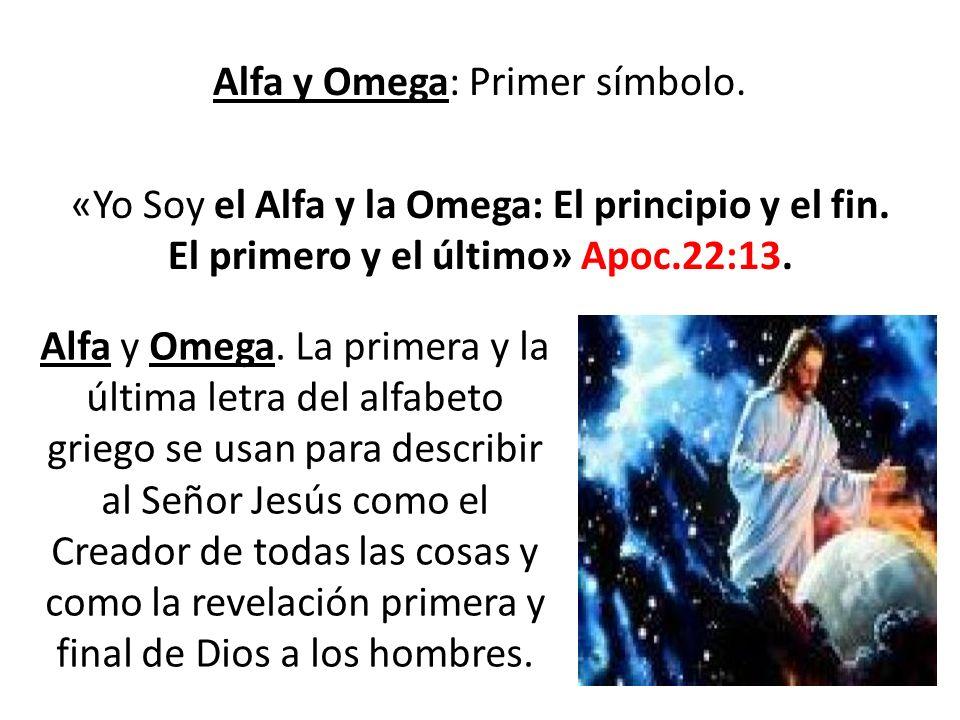 Alfa y Omega: Primer símbolo