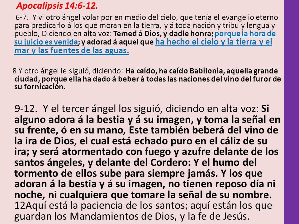 Apocalipsis 14:6-12.