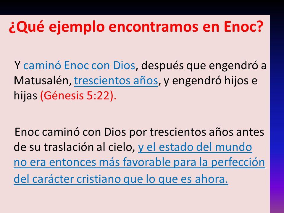 ¿Qué ejemplo encontramos en Enoc