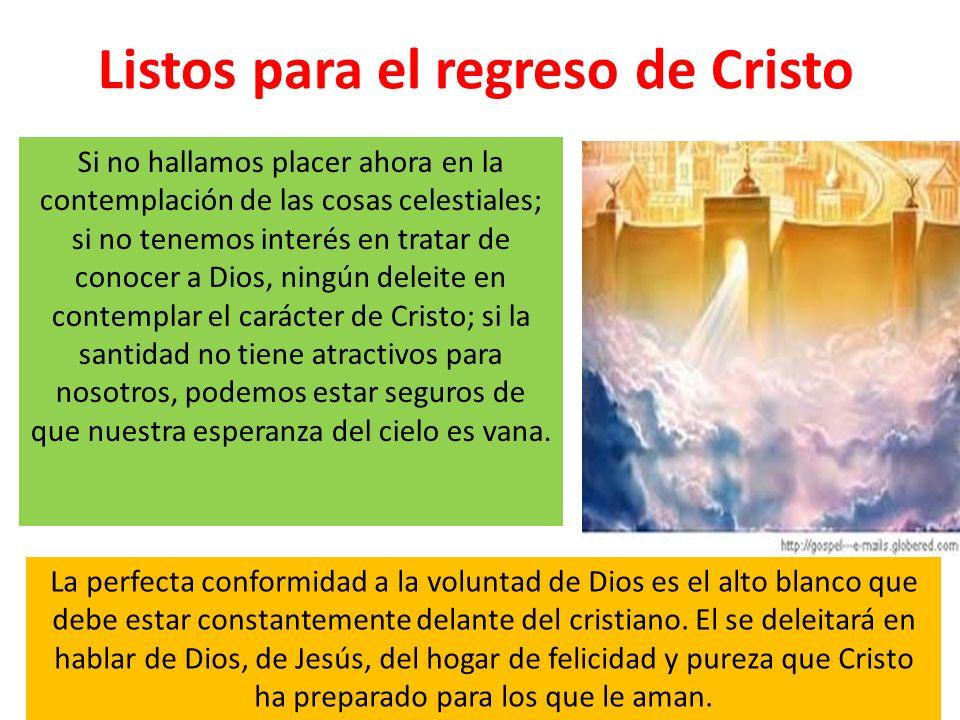 Listos para el regreso de Cristo