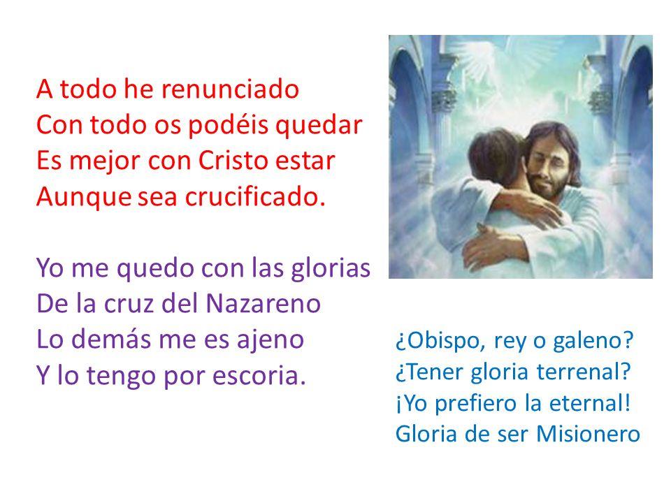 Con todo os podéis quedar Es mejor con Cristo estar