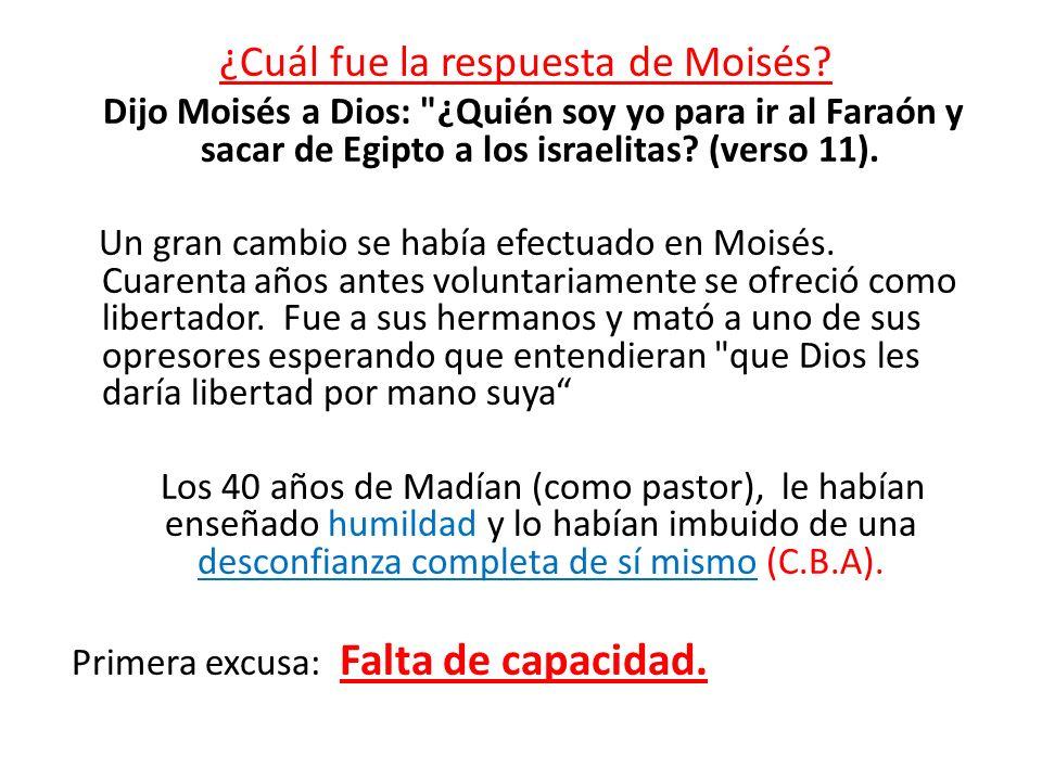 ¿Cuál fue la respuesta de Moisés