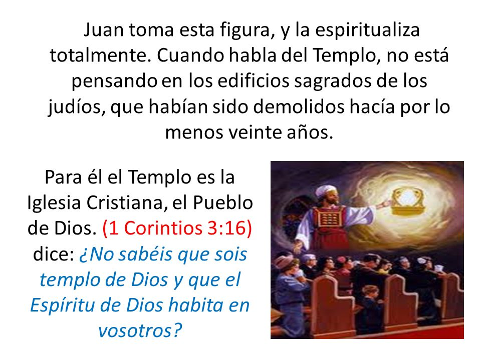 Juan toma esta figura, y la espiritualiza totalmente