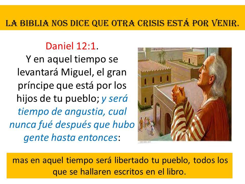 La Biblia nos dice que otra crisis está por venir.